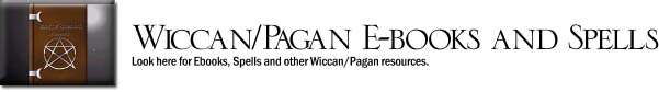 Wicca Pagan eBooks and Spells